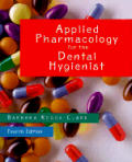 Applied Pharmacology For The Dental 4th Edition