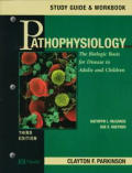 Pathophysiology: The Biological Basis for Disease in Adults & Children