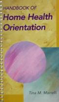 Handbook of Home Health Orientation