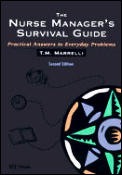 Nurse Managers Survival Guide 2nd Edition
