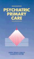 Psychiatric Primary Care