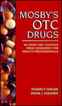 Mosby's OTC Drugs: A Resource for Health Professionals
