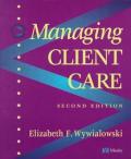 Managing Client Care