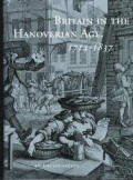 Britain in the Hanoverian Age 1714 1837 An Encyclopedia