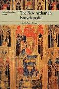 New Arthurian Encyclopedia Updated Paperback Edition