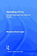 Children's Literature and Culture #09: Narrating Africa: George Henty and the Fiction of Empire