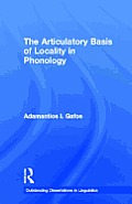The Articulatory Basis of Locality in Phonology