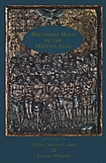 Becoming Male in the Middle Ages Cover