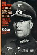 Memoirs Of Field Marshal Wilhelm Keitel