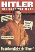 Hitler The Survival Myth Updated Edition