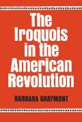 Iroquois In The American Revolution