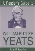 Readers Guide to William Butler Yeats