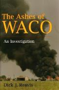 The Ashes of Waco: An Investigation Cover