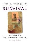 Survival: The Story of a Sixteen-Year-Old Jewish Boy