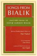 Songs From Bialik : Selected Poems of Hayim Nahman Bialik (00 Edition) Cover