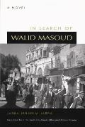 In Search of Walid Masoud (00 Edition)