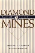 Diamond Mines: Baseball and Labor