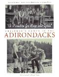 A Paradise for Boys and Girls: Children's Camps in the Adirondacks