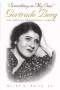 Something on My Own: Gertrude Berg and American Broadcasting =, 1929-1956