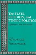State, Religion, and Ethnic Politics: Afghanistan, Iran, and Pakistan