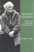 Seamus Heaney Poet of Contrary Progressions