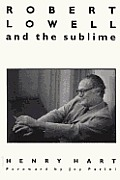 Robert Lowell and the Sublime