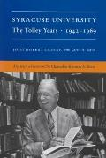 Syracuse University: The Tolley Years, 1942-1969