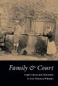 Family & Court: Legal Culture and Modernity in Late Ottoman Palestine