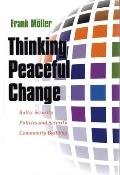 Thinking Peaceful Change Baltic Security Policies & Security Community Building