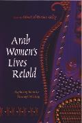 Arab Women's Lives Retold: Exploring Identity Through Writing