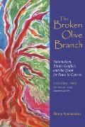 The Broken Olive Branch: Vol. II: Nationalism Versus Europeanization