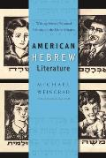 American Hebrew Literature Writing Jewish National Identity in the United States