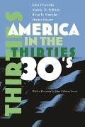 America in the Thirties (America in the Twentieth Century S)