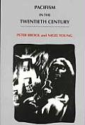 Pacifism In The Twentieth Century
