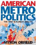 American Metropolitics : the New Suburban Reality (02 Edition)