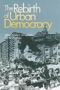 Rebirth of Urban Democracy Cover