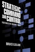 Strategic Command and Control