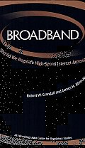 Broadband: Should We Regulate High-Speed Internet Access?