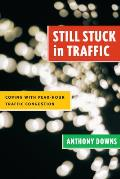 Still Stuck in Traffic: Coping with Peak-Hour Traffic Congestion (James A. Johnson Metro)