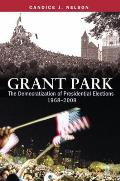 Grant Park: The Democratization of Presidential Elections, 1968a2008