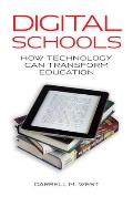 Digital Schools: How Technology Can Transform Education Cover