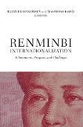 Renminbi Internationalization: Achievements, Prospects, and Challenges