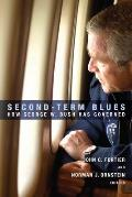 Second-Term Blues: How George W. Bush Has Governed