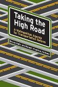 Taking the High Road A Metropolitan Agenda for Transportation Reform