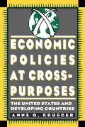 Economic Policies at Cross Purposes: The United States and Developing Countries