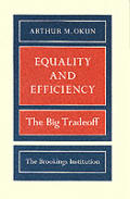 Equality & Efficiency The Big Tradeoff