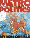 Metropolitics: A Regional Agenda for Community and Stability (Revised Edition)