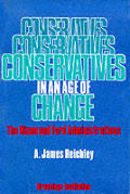 Conservatives in an Age of Change: The Nixon and Ford Administrations