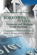 Borrowing to Live: Consumer and Mortgage Credit Revisited