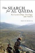 Search for Al Qaeda Its Leadership Ideology & Future